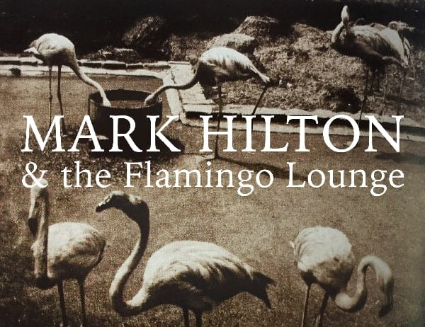 mark-hilton-the-flamingo-lounge-poster-1607